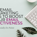 Email Marketing Ideas To Boost Your Email Effectiveness